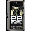 Electro-Harmonix 22 Caliber